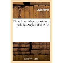 DU RASH VARIOLIQUE : VARIOLOUS RASH DES ANGLAIS