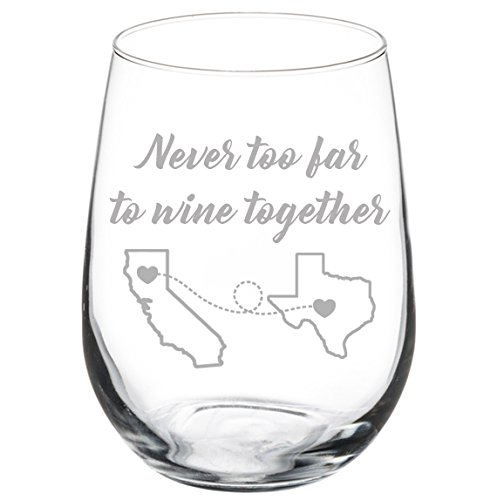 (Engraved Best Friend Wine Glass Never Too Far To Wine Together White Red Wine Custom Personalized Long Distance Friendship Gift (Stemless 17)