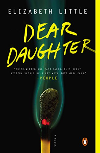 Dear Daughter: A Novel by [Little, Elizabeth]
