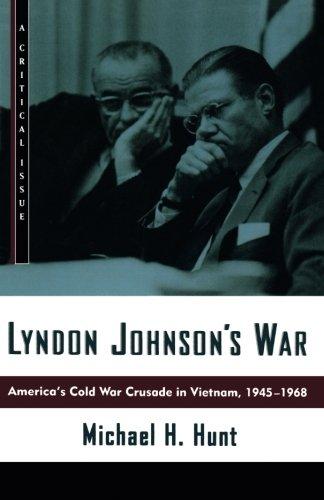 LYNDON JOHNSON'S WAR (Hill and Wang Critical Issues)