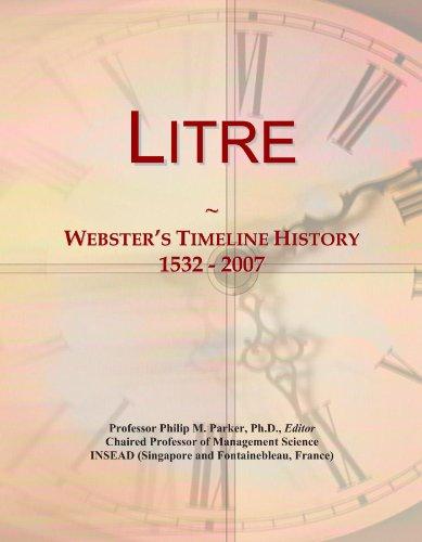 Litre: Webster's Timeline History, 1532 - 2007