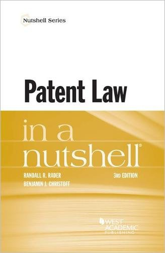 Patent Law in Nutshell (Nutshells) by West Academic Publishing