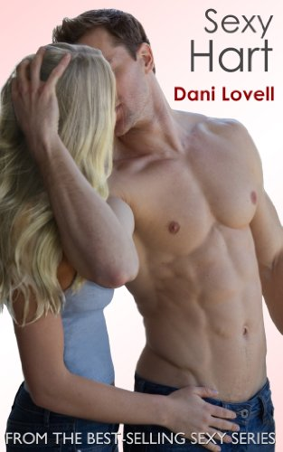 Sexy Hart (Sexy Series Book 3) by [Lovell, Dani]
