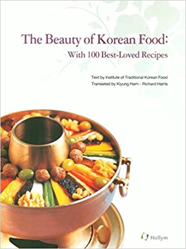 Amazon beauty of korean food with 100 best loved recipes amazon beauty of korean food with 100 best loved recipes 9781565912533 institute of traditional korean food books forumfinder Images