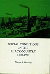 Social Conditions in the Black Country, 1800-1900