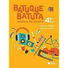 Batuque Batuta. Música na Escola. 4º Ano