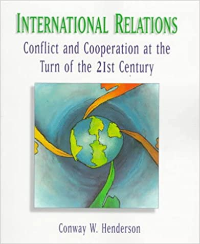 Amazon com: International Relations: Conflict and Cooperation at the