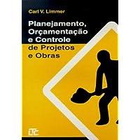 Planejamento, Orçamentação e Controle de Projetos e Obras