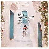 CAFE aperitivo(2)~Italian Sweets~