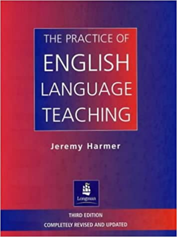 The practice of english language teaching 3rd edition longman the practice of english language teaching 3rd edition longman handbooks for language teachers amazon jeremy harmer 8601300348513 books fandeluxe Gallery