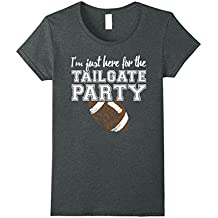 I'm Just Here For The Tailgate Party Sports Football T-Shirt
