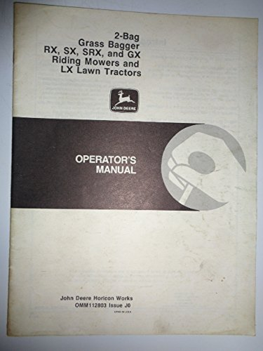 John Deere 2-Bag Grass Bagger for RX SX SRX GX Riding Mowers and LX Lawn Tractors Operators Owners Manual OMM112803J0 PDF