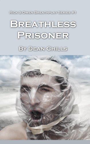 Breathless Prisoner (Rick and Owen Breathplay Book 1)
