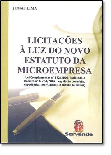 Licitacoes a Luz do Novo Estatuto da Microempresa