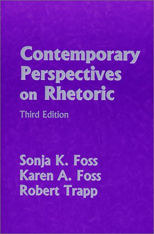 Contemporary Perspectives on Rhetoric (Contemporary Perspectives On Rhetoric 30th Anniversary Edition)