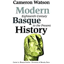 Modern Basque History: Eighteenth Century To The Present (Basque Textbooks Series)