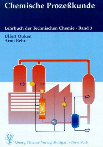 lehrbuch-der-technischen-chemie-bd-3-chemische-prozesskunde