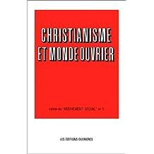 CHRISTIANISME ET MONDE OUVRIER