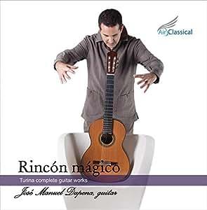 Rincón Mágico: Turina complete guitar works