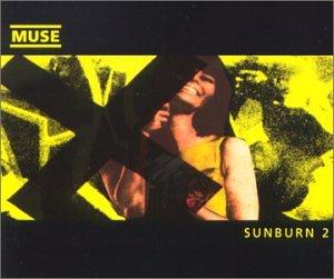 Muse Single (Sunburn Pt.2)