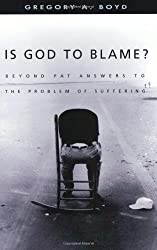 Is God to Blame? Moving Beyond Pat Answers to the Problem of Suffering