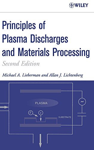 Principles of Plasma Discharges and Materials Processing...