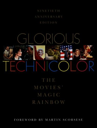 glorious-technicolor-the-movies-magic-rainbow-ninetieth-anniversary-edition