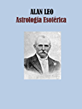 Astrología Esoterica (Spanish Edition)