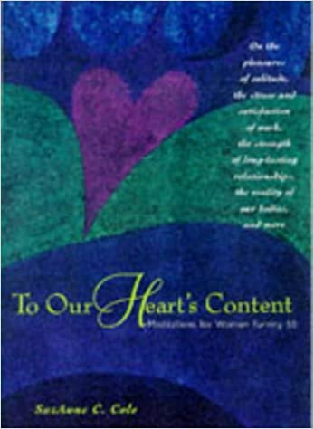 To Our Heart's Content: Meditations for Women Turning 50