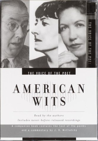 Voice of the Poet: American Wits: Ogden Nash, Dorothy Parker, Phyllis McGinley