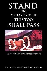 Stand In Your Anointment This Too Shall Pass