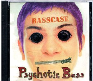 Psychotic Bass