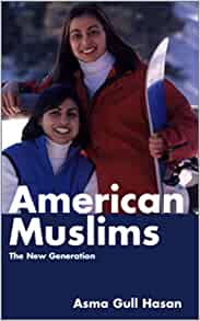 American Muslims: The New Generation