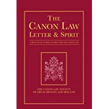 The Canon Law: Letter and Spirit