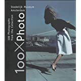 100 X Photo: 100 Photographs from the Collection of the Stedelijk Museum Amsterdam: Written by Hripsime Visser, 1997 Edition, Publisher: Books Nippan [Paperback]