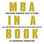 MBA in a Book: Mastering Business with Attitude | Glenn Rifkin,Victoria Griffith,Joel Kurtzman