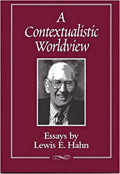 a contextualistic worldview essays by lewis e hahn professor a contextualistic worldview essays by lewis e hahn