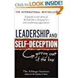 Leadership & Self-Deception- Getting Out of the Box 2nd EDITION