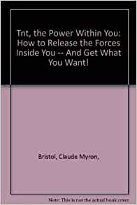 Claude bristol tnt the power within