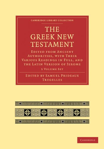 The Greek New Testament 7 Volumes in 5 Paperback Pieces: Edited from Ancient Authorities, with their Various Readings in