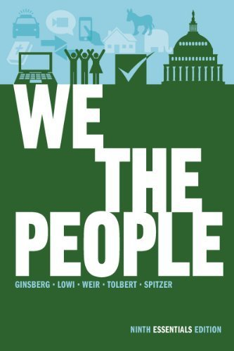 We the People: Introduction to American Politics