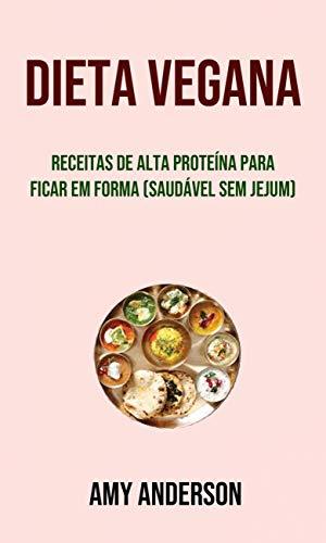 dieta alta en proteinas para veganos