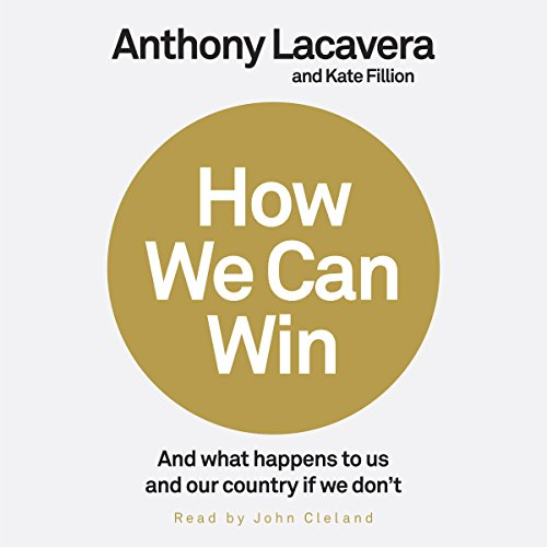 Read How We Can Win: And What Happens to Us and Our Country If We Don't<br />ZIP