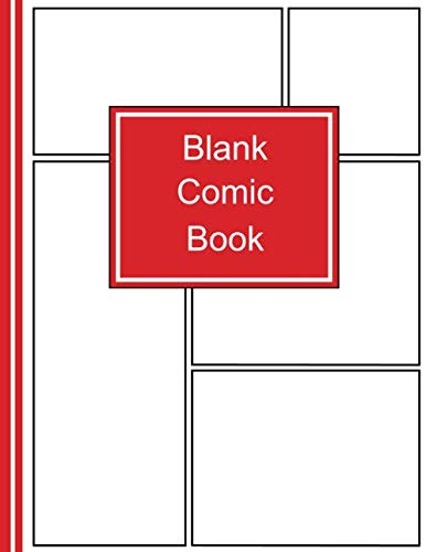 Blanc Comic Book: Create Your Own Comic Book Strip, Variety of Templates For Comic Book Drawing, Draw Your Own Comics, Sketch Notebook