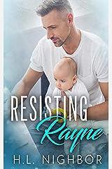 Resisting Rayne Paperback