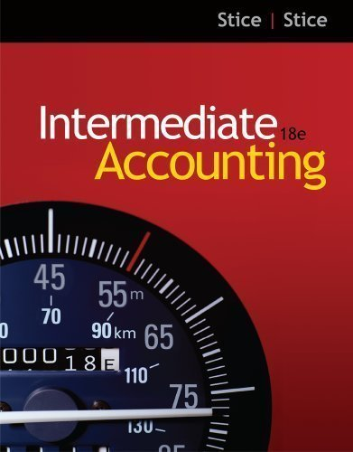 By Earl K.(Earl K. Stice) Stice, James D. Stice: Intermediate Accounting Eighteenth (18th) Edition