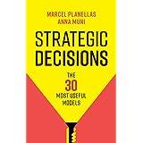 Strategic Decisions: The 30 Most Useful Models