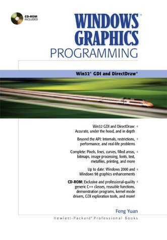 Windows Graphics Programming: Win32 GDI and DirectDraw (Hewlett-Packard Professional Books) by Yuan Feng (2000-12-22) Hardcover by Prentice Hall; 1 edition (22 Dec. 2000)