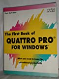 First Book of Quattro Pro for Windows, McFedries, Paul, 0672274043