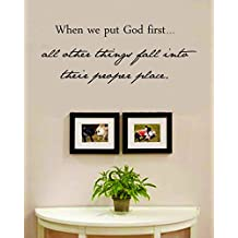 When We Put God First All Other Things Fall Into Their Proper Place Vinyl Wall Decals Quotes Sayings Words Art Decor Lettering Vinyl Wall Art Inspirational Uplifting